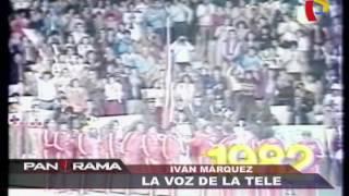 Iván Márquez: la voz de la tele en Panamericana Televisión (1/2)