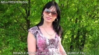 MIHAELA MINUNE - AM SCRIS PE CER NUMELE TAU