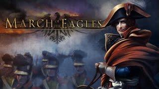 Первый взгляд на March of the Eagles: Смесь Виктории,Европы и Дня Победы. Это возможно?