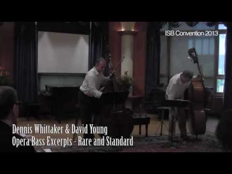 David Young & Dennis Whittaker: Opera Bass Excerpts Rare and Standard