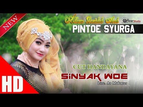 CUT HANDAYANA - SINYAK WOE ( Qasidah Aceh Pintoe Syurga ) HD Video Quality 2017.