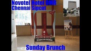 Novotel Hotel in OMR Chennai - Sunday Brunch Buffet
