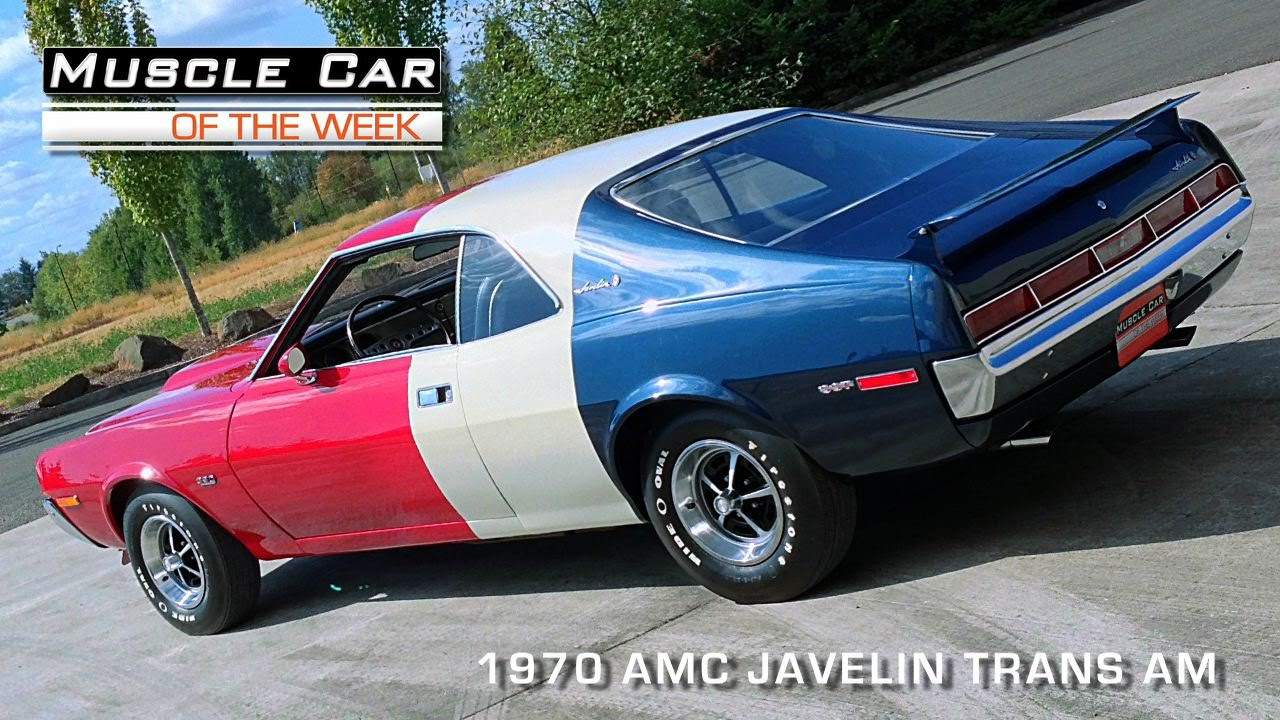 Muscle Car Of The Week Episode 88 1970 Amc Javelin Trans Am Video