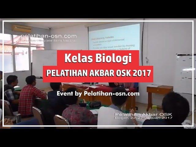 Kelas Biologi Pelatihan Akbar OSK 2017