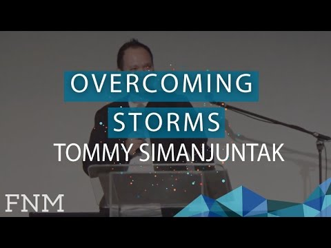 Tommy Simanjuntak: Overcoming Storms - Friday Night Meeting - 17 March 2017