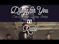 MASHUP: Dying For You (Otto Knows feat. Lindsey Stirling) VS Rude (MAGIC!)