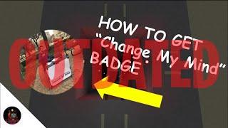 """Comment obtenir """"Change My Mind"""" badge / ROBLOX """"Hmm..."""""""