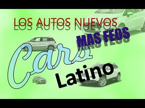 Los Autos Nuevos Mas Feos *CarsLatino*