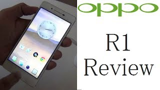 Oppo R1 Review- Camera, Hands On, Features, Specs and Price In India- R1 829T