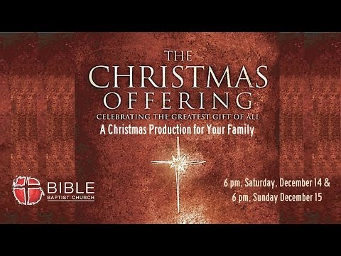The Christmas Offering Musical Drama