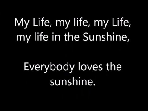 Everybody Loves the Sunshine Lyrics