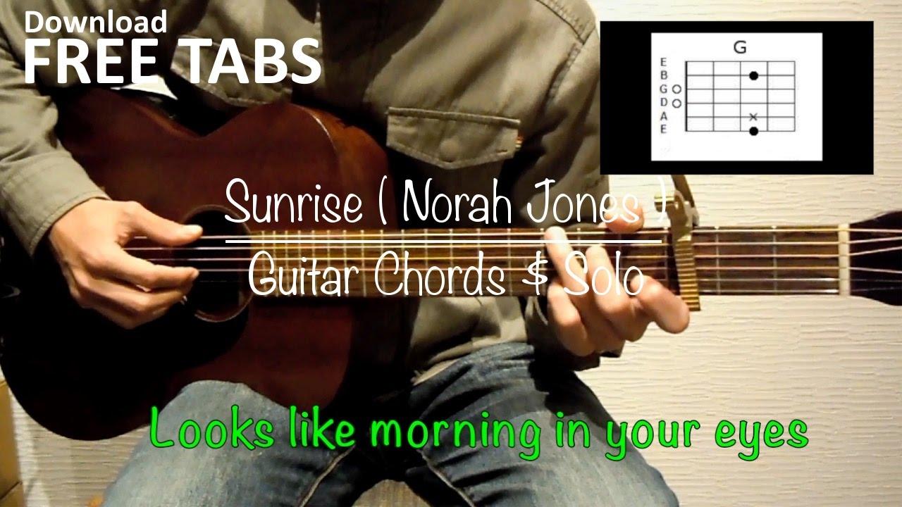 Sunrise Norah Jones Guitar Chords Solo Takashi Terada Youtube