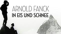 Arnold Fanck - In Eis und Schnee (1978) [Dokumentation] | ganzer Film (deutsch)
