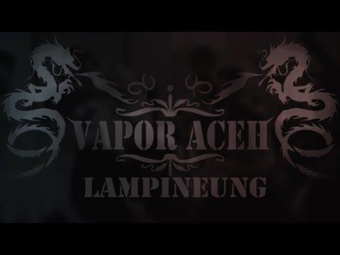 GRAND OPENING VAPOR ACEH LAMPINENUNG