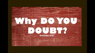 Why Doubt
