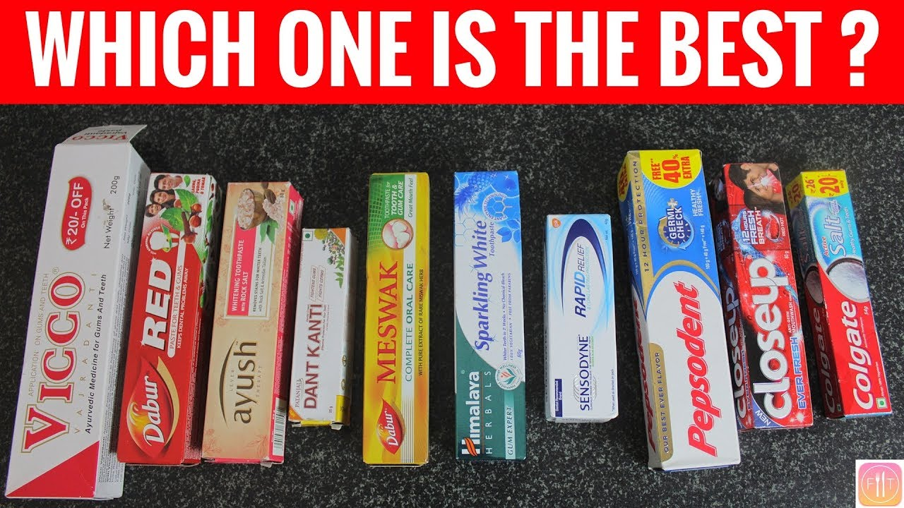 10 Toothpastes In India Ranked From Worst To Best Youtube