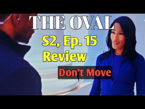 Download THE OVAL SEASON 2 EPISODE 15 REVIEW