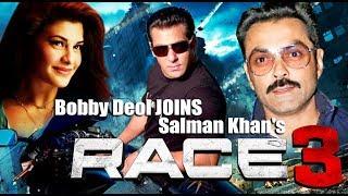Bobby Deol JOINS Salman Khan's Race 3