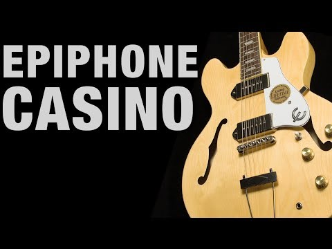 Epiphone Casino Overview