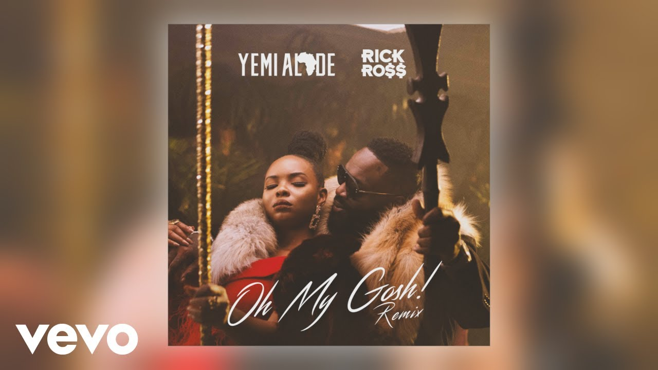 Image result for 22.Oh My Gosh: Yemi Alade feat Rick Ross