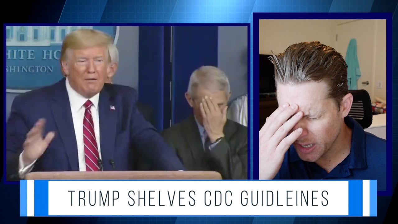 Trump Rejects CDC Guidelines For Businesses, Schools ...