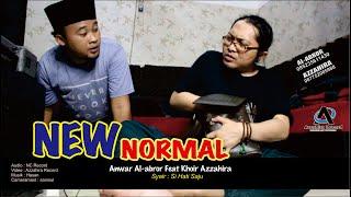 NEW NORMAL - ANWAR FEAT KHOIR AZZAHIRA // 2020