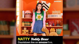 [Amazer Live]Natty 'Teddy Bear' Countdown live
