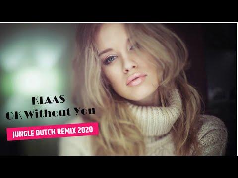 dj-full-bass-klass---ok-without-you-(-dutch-remix-2020-)