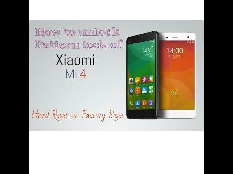 EXCLUSIVE! How To Unlock pattern lock Xiaomi Mi 4 or Mi 4w  Mi 4 Hard Rest or Factory Reset