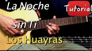 La Noche sin ti - Los Huayras Solo Tutorial/Cover Guitarra