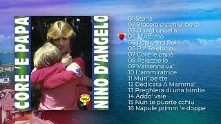 Nino D'Angelo - Core 'e Papà (ALBUM COMPLETO)