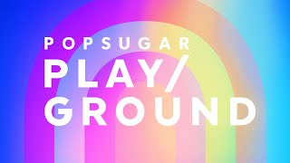 The Fitness Line-up At PopSugar Play/Ground 2019 Is HUGE!