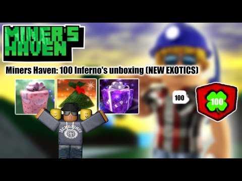 Miners Haven: 100 Inferno's unboxing (NEW EXOTICS)