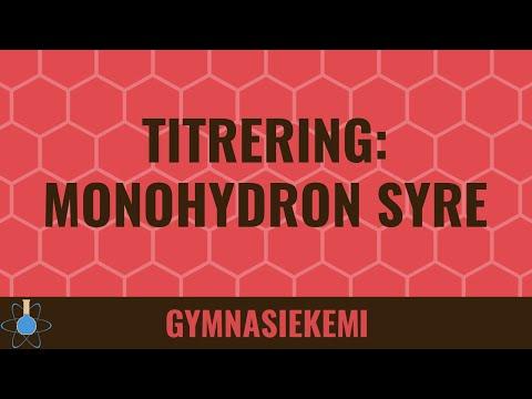 Kemi B-niveau  8 -  Titrering af monohydrone syrer