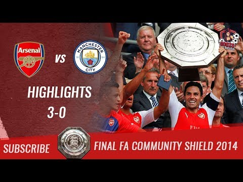 🏆 2014 - Final FA Community Shield 🏆 Arsenal FC Vs Manchester City 3-0 All Highlights & Goals | HD