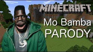 Sheck Wes - Mo Bamba (MINECRAFT PARODY)