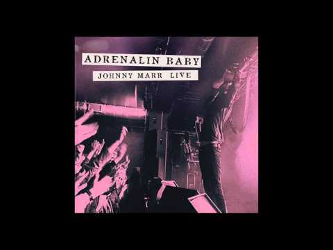 Johnny Marr - The Messenger (Live - Adrenalin Baby)