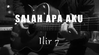 Salah Apa Aku - Ilir 7 ( Acoustic Karaoke )