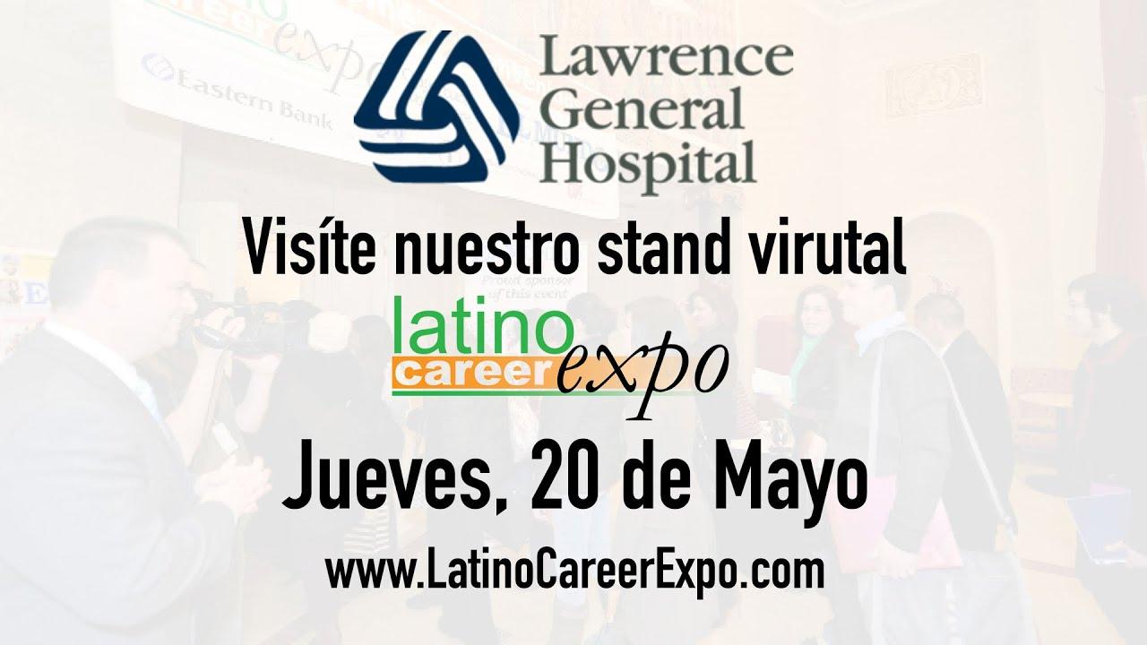 Latino Career Expo 2021- Lawrence General Hospital