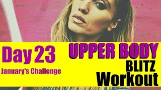 UPPER BODY BLITZ WORKOUT -  using your own body weight & suitable for every fitness level