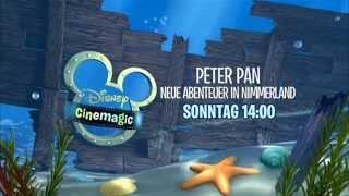 Disney Cinemagic Germany - PETER PAN: NEUE ABENTEUER IN NIMMERLAND (RETURN TO NEVERLAND) - Promo