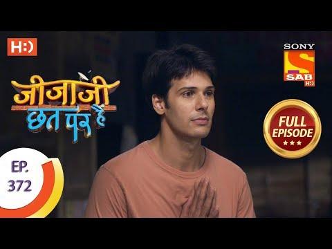 Jijaji Chhat Per Hai - Ep 372 - Full Episode - 7th June, 2019