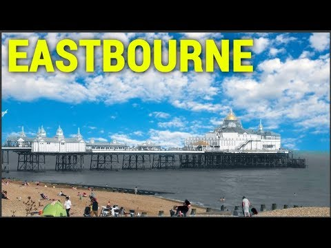 Places To Live In The UK -  Eastbourne, East Sussex, England