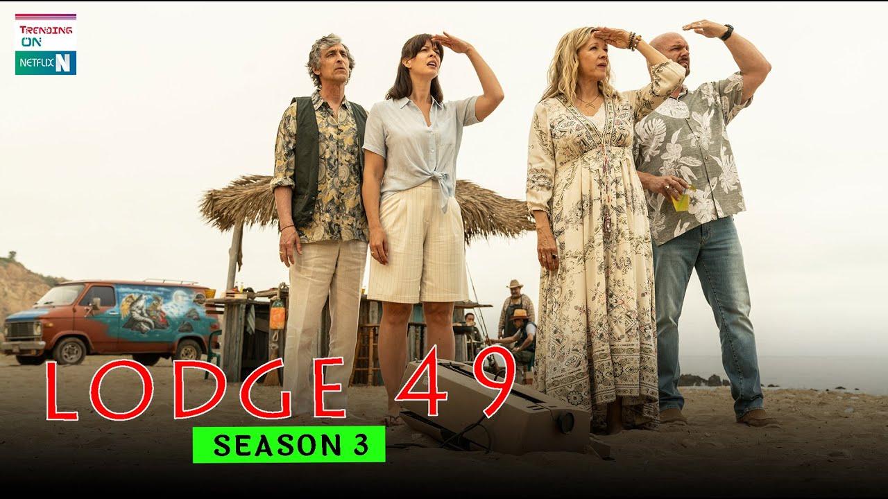 Download lodge 49 seasons 3 Is It Happening, Release Date & Plots - Trending on Netflix