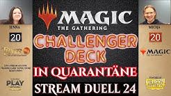 MTG Challenger Decks 2020 Duelle deutsch Quarantäne Twitch Stream 24 Trader Trading Card Super Store