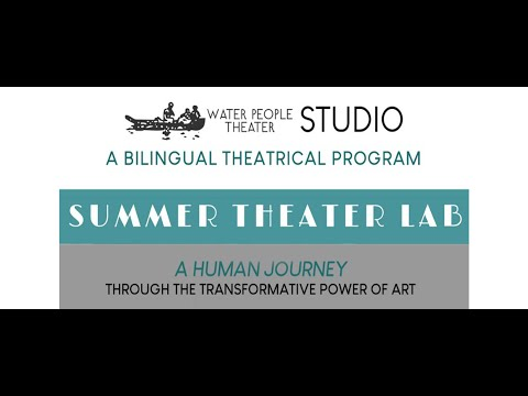 Water People Theater STUDIO - A Bilingual Theatrical Training Program.