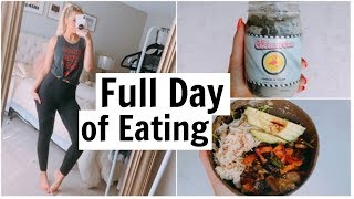 What I Eat in a Day | Full Day of Eating