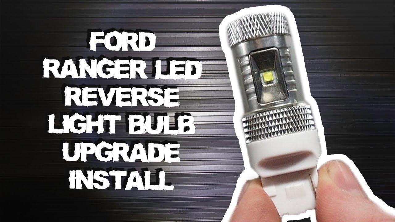 How To Install Ford Ranger Led Reverse Light Bulbs