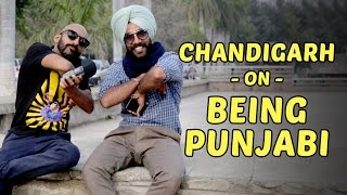 Chandigarh on being punjabi | being indian