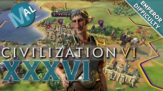 CIVILIZATION 6 | ROME | ALL YOUR CITIES BELONG... | PART 36 | EMPEROR